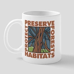Preserve Forest Habitats Mug