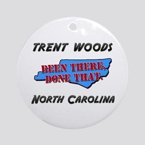 trent woods north carolina - been there, done that