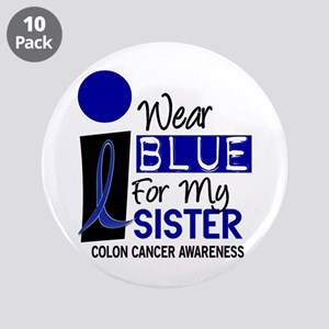 "I Wear Blue For My Sister 9 CC 3.5"" Button (10 pac"