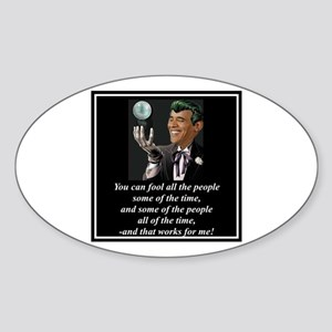 """Deceit Works For Me"" Oval Sticker"