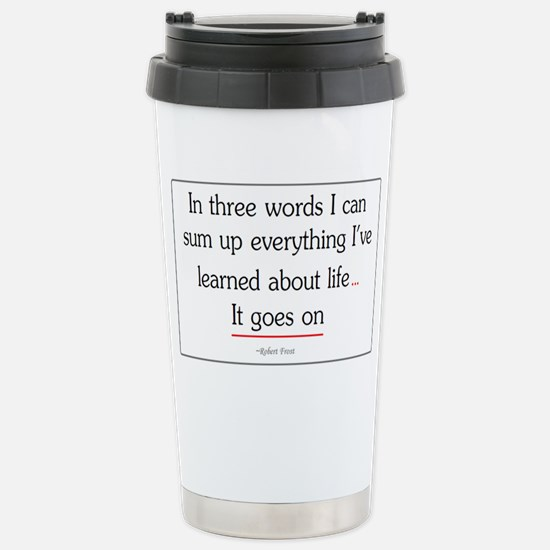 Life Goes On Stainless Steel Travel Mug
