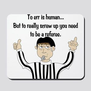 To Err is Human... Mousepad