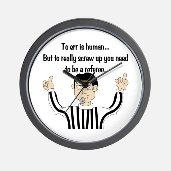 To Err is Human... Wall Clock