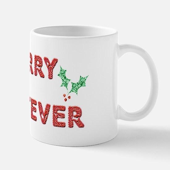 Merry Whatever Mug