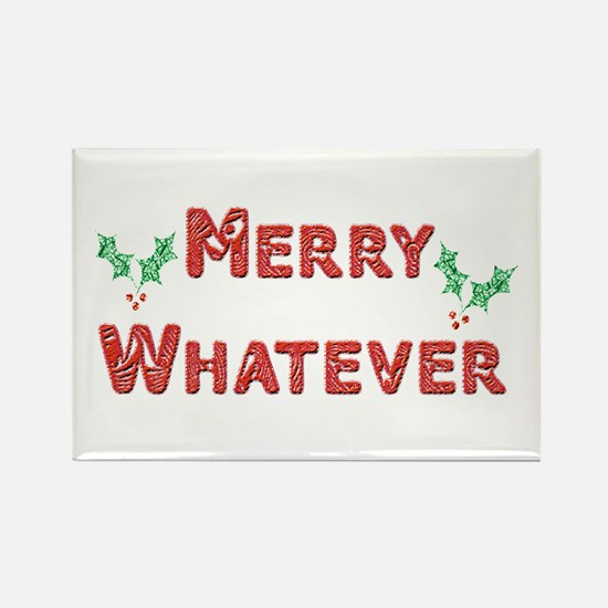 Merry Whatever Rectangle Magnet