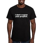 Don't respect your prophet Men's Fitted T-Shirt (d