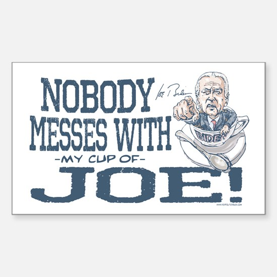 Nobody Messes with Joe Rectangle Decal