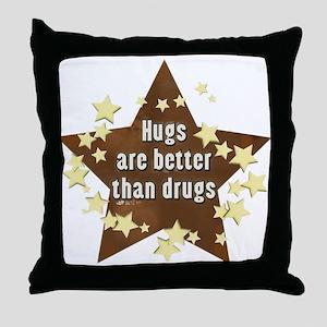 Hugs Not Drugs Throw Pillow