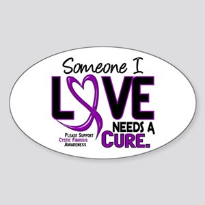 Needs A Cure 2 CYSTIC FIBROSIS Sticker (Oval 10 pk