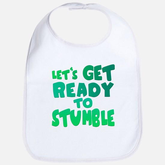Let's Get Ready To Stumble Bib