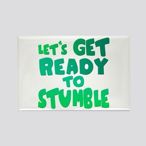 Let's Get Ready To Stumble Rectangle Magnet