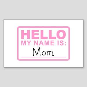 Mom Nametag - Rectangle Sticker