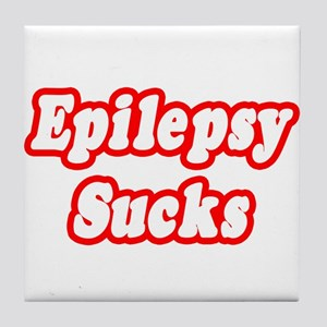 """Epilepsy Sucks"" Tile Coaster"