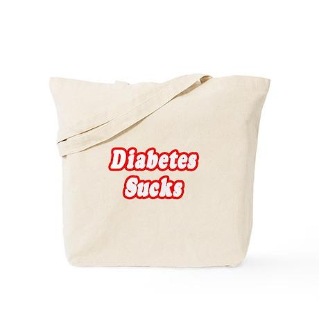 """""""Diabetes Sucks"""" Tote Bag"""
