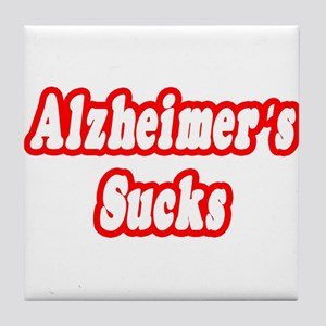 """Alzheimer's Sucks"" Tile Coaster"