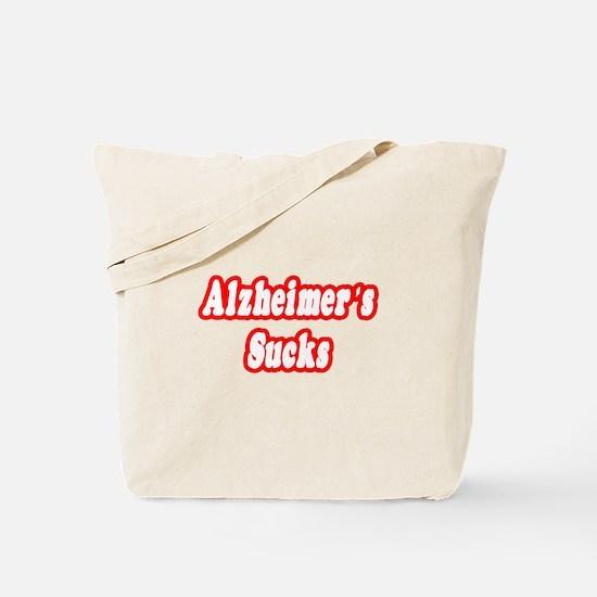 """""""Alzheimer's Sucks"""" Tote Bag"""