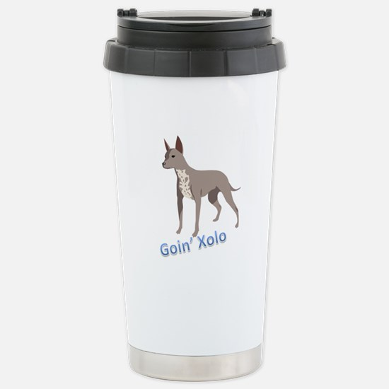 Goin' Xolo - Stainless Steel Travel Mug