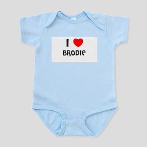 I LOVE BRODIE Infant Creeper