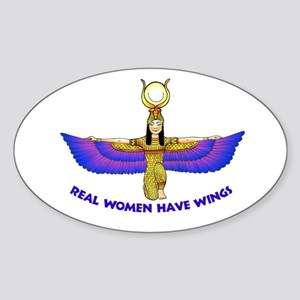 """Isis """"Real Women Have Wings"""" Oval Sticker"""