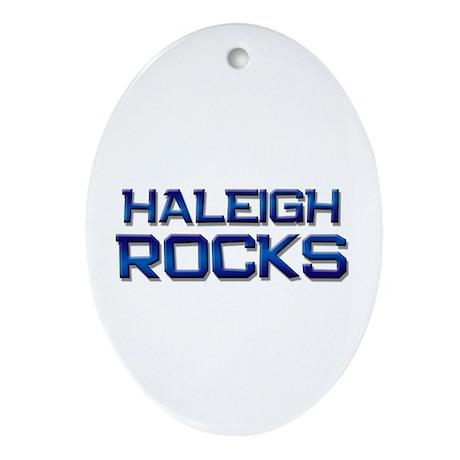 haleigh rocks Oval Ornament