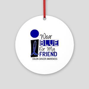I Wear Blue For My Friend 9 CC Ornament (Round)