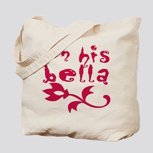 I'm His Bella Tote Bag