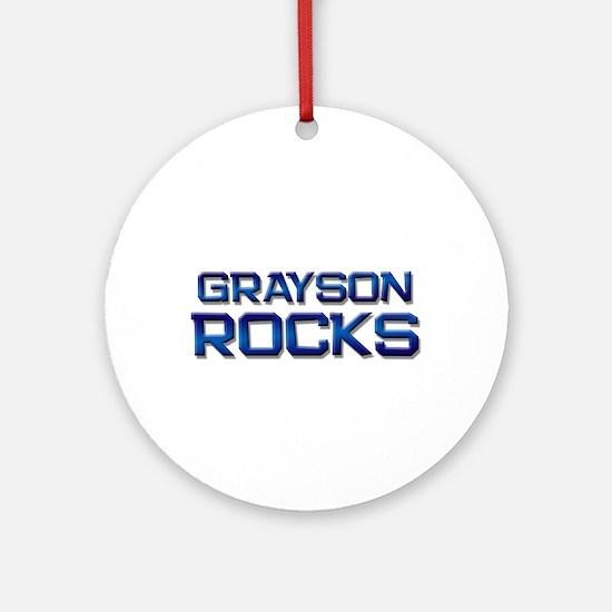 grayson rocks Ornament (Round)