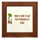 There's More To Life Framed Tile