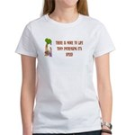 There's More To Life Women's T-Shirt