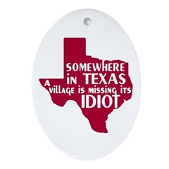 The Texas Village Idiot Oval Ornament