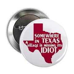 The Texas Village Idiot 2.25