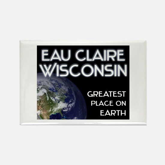 eau claire wisconsin - greatest place on earth Rec