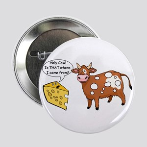 "Holy Cow 2.25"" Button"