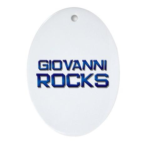 giovanni rocks Oval Ornament