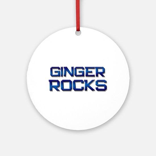 ginger rocks Ornament (Round)