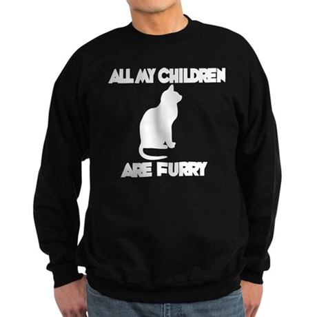 All my Children are Furry Sweatshirt (dark)