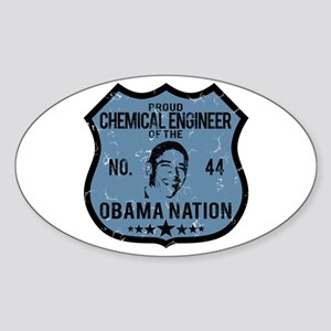 Chemical Engineer Obama Nation Oval Sticker