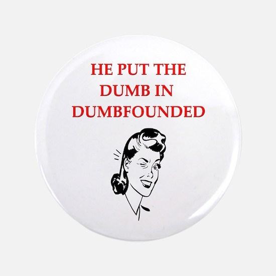 """funny women's divorce joke 3.5"""" Button"""
