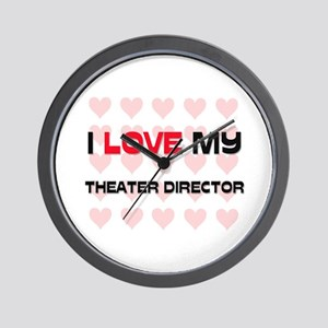 I Love My Theater Director Wall Clock