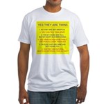 Twins Questions Fraternal Fitted T-Shirt