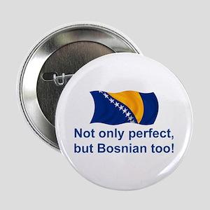 """Perfect Bosnian 2.25"""" Button"""