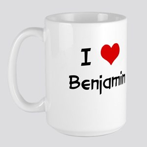 I LOVE BENJAMIN Large Mug