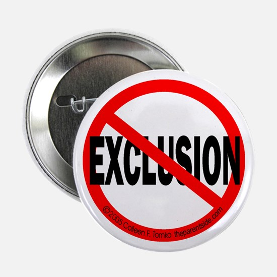 Stop Exclusion Button