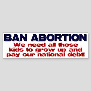 Ban Abortion Bumper Sticker