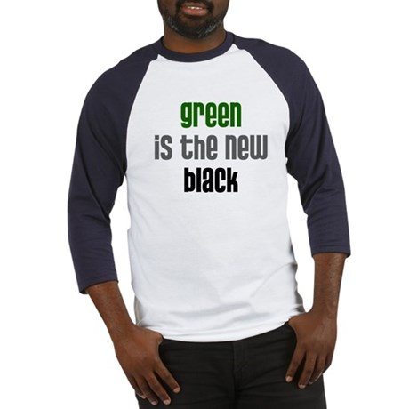 Green is the New Black - Baseball Jersey