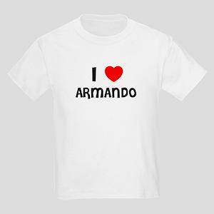 I LOVE ARMANDO Kids T-Shirt
