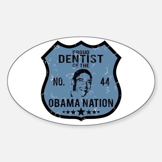 Dentist Obama Nation Oval Decal