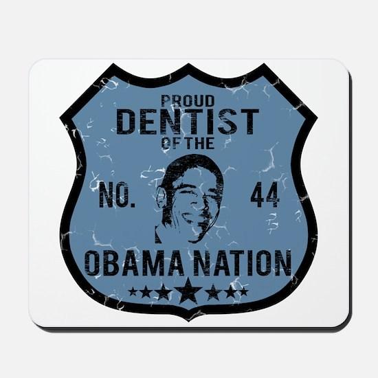 Dentist Obama Nation Mousepad