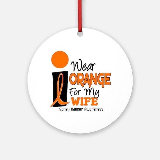 I Wear Orange For My Wife 9 KC Ornament (Round)