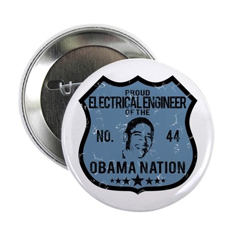 "Electrical Engineer Obama Nation 2.25"" Button"